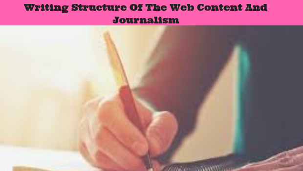 Writing Structure Of The Web Content And Journalism