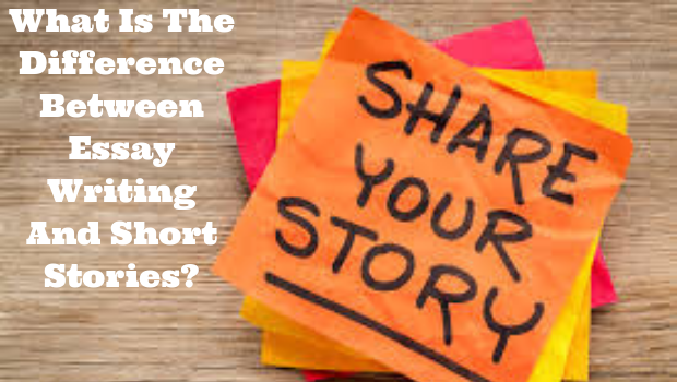 What is the difference between essay writing and short stories?