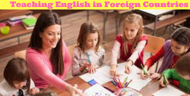 Teaching English in Foreign Countries